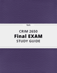 CRIM 2650- Final Exam Guide - Comprehensive Notes for the exam ( 91 pages long!)