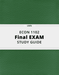 ECON 1102- Final Exam Guide - Comprehensive Notes for the exam ( 50 pages long!)
