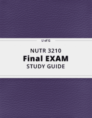 NUTR 3210- Final Exam Guide - Comprehensive Notes for the exam ( 83 pages long!)