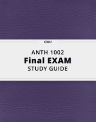 ANTH 1002- Final Exam Guide - Comprehensive Notes for the exam ( 49 pages long!)