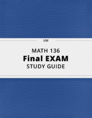 MATH 136- Final Exam Guide - Comprehensive Notes for the exam ( 49 pages long!)