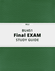 BU451- Final Exam Guide - Comprehensive Notes for the exam ( 28 pages long!)