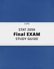 STAT 2050- Final Exam Guide - Comprehensive Notes for the exam ( 31 pages long!)