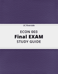 ECON 003- Final Exam Guide - Comprehensive Notes for the exam ( 26 pages long!)