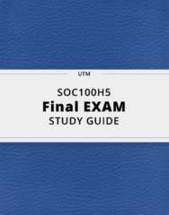 SOC100H5- Final Exam Guide - Comprehensive Notes for the exam ( 69 pages long!)