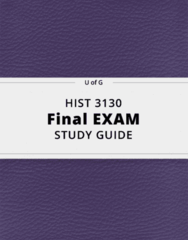 HIST 3130- Final Exam Guide - Comprehensive Notes for the exam ( 35 pages long!)