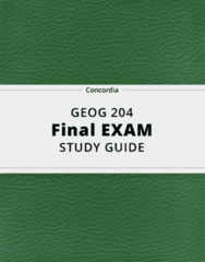 GEOG 204- Final Exam Guide - Comprehensive Notes for the exam ( 40 pages long!)