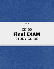 CS100- Final Exam Guide - Comprehensive Notes for the exam ( 31 pages long!)