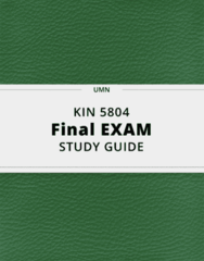 KIN 5804- Final Exam Guide - Comprehensive Notes for the exam ( 27 pages long!)