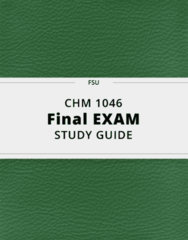 CHM 1046- Final Exam Guide - Comprehensive Notes for the exam ( 30 pages long!)