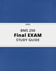 BMS 250- Final Exam Guide - Comprehensive Notes for the exam ( 474 pages long!)