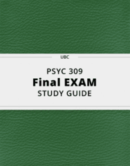 PSYC 309- Final Exam Guide - Comprehensive Notes for the exam ( 86 pages long!)