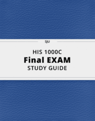 HIS 1000C- Final Exam Guide - Comprehensive Notes for the exam ( 42 pages long!)