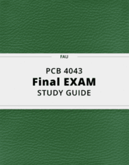 PCB 4043- Final Exam Guide - Comprehensive Notes for the exam ( 113 pages long!)