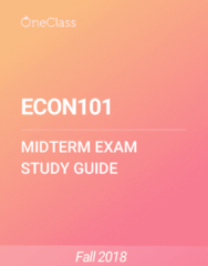 ECON101 Study Guide - Fall 2018, Comprehensive Midterm Notes - Opportunity Cost, Marginal Utility, Marginal Cost