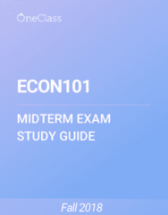 ECON101 Study Guide - Fall 2018, Comprehensive Midterm Notes - Marginal Cost, Demand Curve, Opportunity Cost