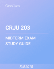 CRJU 203 Study Guide - Fall 2018, Comprehensive Midterm Notes - Search Warrant, Ohio, Curtilage
