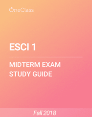 ESCI 1 Study Guide - Summer 2018, Comprehensive Midterm Notes - Earth, Oxygen, Ecosystem