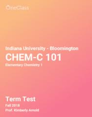 CHEM-C 101 Study Guide - Fall 2018, Comprehensive Term Test Notes - Oxygen, Intermolecular Force, Fluorine