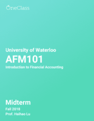 AFM101 Study Guide - Fall 2018, Comprehensive Midterm Notes - Accounting, Balance Sheet, Income Statement