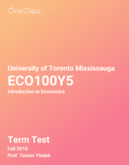 ECO100Y5 Study Guide - Fall 2018, Comprehensive Term Test Notes - Graph Of A Function, Normal Good, Indifference Curve