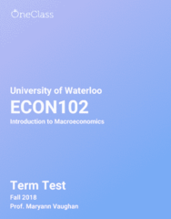 ECON102 Study Guide - Fall 2018, Comprehensive Term Test Notes - Microsoft Powerpoint, Gross Domestic Product, Inflation