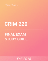 CRIM 220 Study Guide - Comprehensive Final Exam Guide - Criminal Justice, Time, Norm (Social)