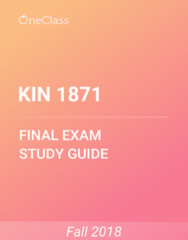 KIN 1871 Study Guide - Comprehensive Final Exam Guide - Operating Thetan, Xerse, Tor (Rock Formation)