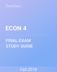 ECON 4 Study Guide - Comprehensive Final Exam Guide -