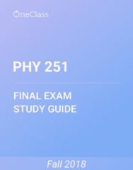 PHY 251 Study Guide - Comprehensive Final Exam Guide -