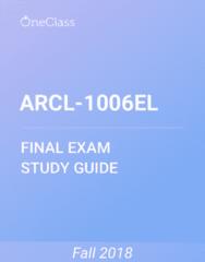 ARCL-1006EL Study Guide - Comprehensive Final Exam Guide - Bipedalism, Primate, Human Evolution